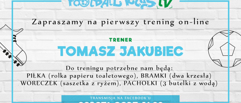 Pomysł na nudę w czasie kwarantanny - trening on-line od Football Kids!