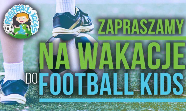 Wakacje w Football Kids!